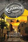 The Copernicus Legacy: The Golden Vendetta Cover Image