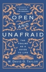 Open and Unafraid: The Psalms as a Guide to Life Cover Image