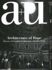 A+u 20:05, 596: Architecture of Hope. 30 Years of European Architecture - Eu Mies Award Cover Image