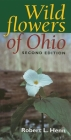 Wildflowers of Ohio, Second Edition Cover Image