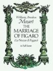 The Marriage of Figaro (Dover Music Scores) Cover Image