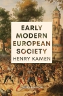 Early Modern European Society, Third Edition Cover Image