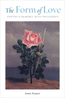 The Form of Love: Poetry's Quarrel with Philosophy Cover Image