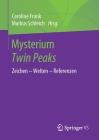 Mysterium Twin Peaks: Zeichen - Welten - Referenzen Cover Image
