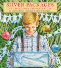 Silver Packages: An Appalachian Christmas Story Cover Image