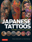 Japanese Tattoos: History * Culture * Design Cover Image