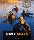 U.S. Special Forces: Navy SEALs Cover Image