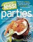 Do It for Less! Parties: Tricks of the Trade from Professional Caterers' Kitchens Cover Image