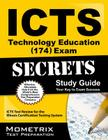 ICTS Technology Education (174) Exam Secrets, Study Guide: ICTS Test Review for the Illinois Certification Testing System Cover Image