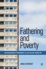 Fathering and Poverty: Uncovering Men's Participation in Low-Income Family Life Cover Image