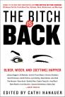The Bitch Is Back: Older, Wiser, and (Getting) Happier Cover Image