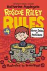 Roscoe Riley Rules #4: Never Swim in Applesauce Cover Image