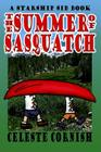 The Summer of Sasquatch: A Starship Sid book Cover Image