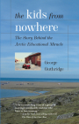 The Kids from Nowhere: The Story Behind the Arctic Educational Miracle Cover Image