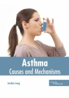 Asthma: Causes and Mechanisms Cover Image
