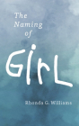 The Naming of Girl Cover Image