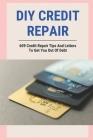 DIY Credit Repair: 609 Credit Repair Tips And Letters To Get You Out Of Debt: 609 Credit Repair Book Cover Image