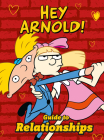 Nickelodeon Hey Arnold! Guide To Relationships Cover Image