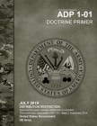 Army Doctrine Publication ADP 1-01 Doctrine Primer July 2019 Cover Image