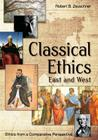 Classical Ethics: East and West Cover Image