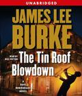 The Tin Roof Blowdown: A Dave Robicheaux Novel Cover Image