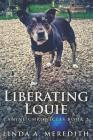 Liberating Louie: Large Print Edition Cover Image
