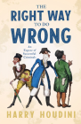 The Right Way to do Wrong - An Expose of Successful Criminals Cover Image