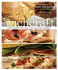 'Wichcraft: Craft a Sandwich Into a Meal--And a Meal Into a Sandwich Cover Image