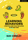 Learning Behaviors: A Practical Guide to Self-Regulation in the Early Years Cover Image