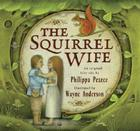 The Squirrel Wife Cover Image