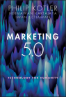 Marketing 5.0: Technology for Humanity Cover Image