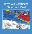 Why We Celebrate Christmas Day! Cover Image