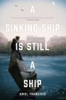 A Sinking Ship is Still a Ship Cover Image