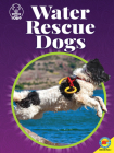 Water Rescue Dogs (Dogs with Jobs) Cover Image