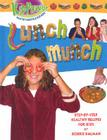 Lunch Munch (Kid Power) Cover Image