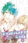 Shortcake Cake, Vol. 11 Cover Image