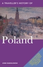 A Traveller's History of Poland (Interlink Traveller's Histories) Cover Image