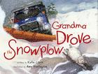 Grandma Drove the Snowplow Cover Image
