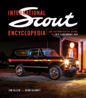International Scout Encyclopedia: The Complete Guide to the Legendary 4x4 Cover Image