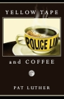 Yellow Tape and Coffee Cover Image