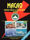 Macao Foreign Policy and Government Guide Cover Image