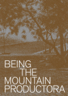 Being the Mountain: Productora Cover Image