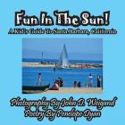 Fun in the Sun! a Kids' Guide to Santa Barbara, California Cover Image