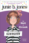 Junie B. Jones Is Not a Crook Cover Image