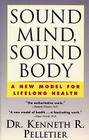 Sound Mind, Sound Body: A New Model for Lifelong Health Cover Image
