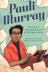 Pauli Murray: The Life of a Pioneering Feminist and Civil Rights Activist Cover Image