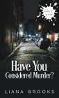 Have You Considered Murder? Cover Image