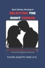Selecting the Right Person Cover Image