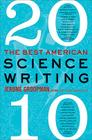 The Best American Science Writing 2010 Cover Image
