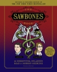 The Sawbones Book: The Hilarious, Horrifying Road to Modern Medicine: | Paperback | Revised and Updated For 2020 | NY Times Best Seller | Medicine and Science | Sawbones Podcast Cover Image